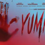 YUMMY, une comédie horrifique belge gore et déjantée en Blu-Ray et DVD [Actus Blu-Ray et DVD]