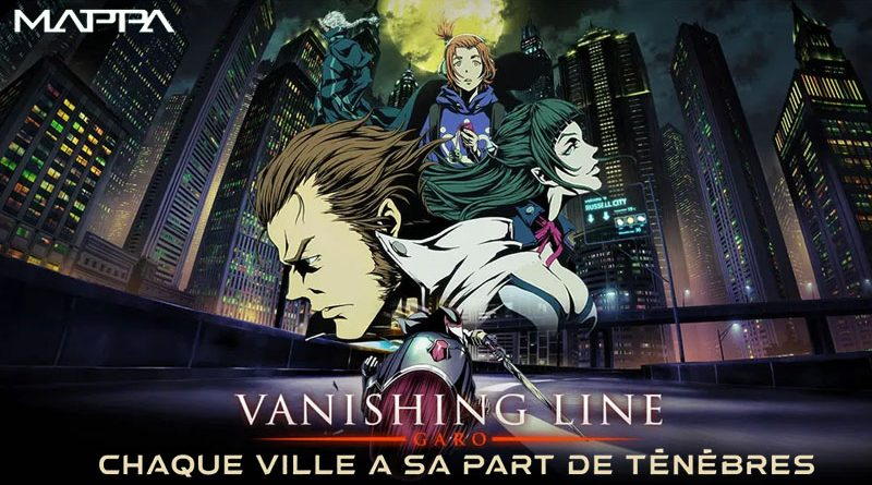 Garo : Vanishing Lines