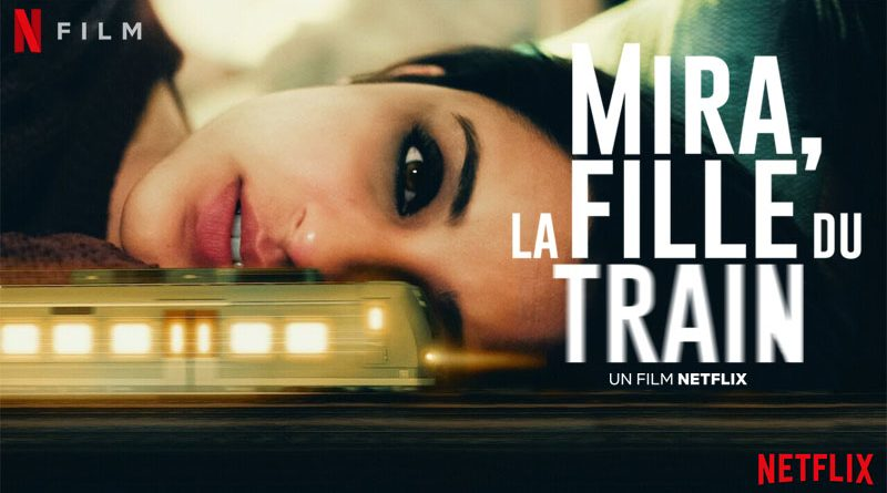 Mira, La Fille Du Train