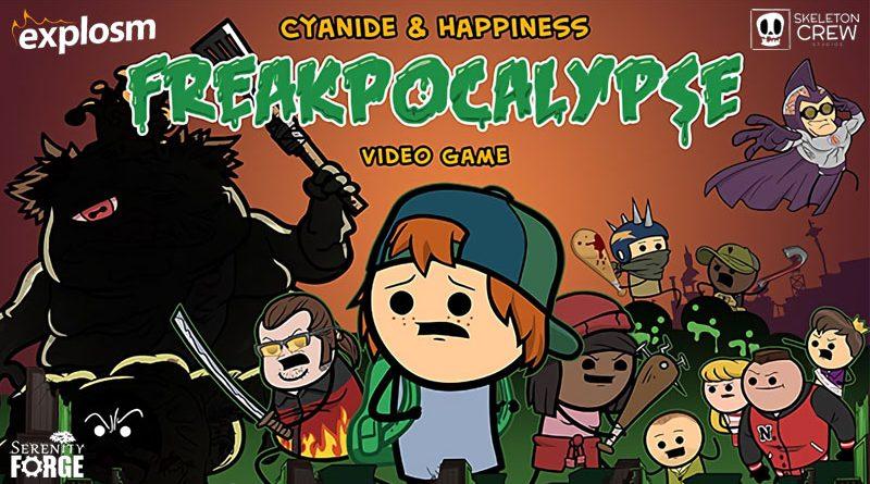 Cyanide & Happiness : Freakpocalyspe