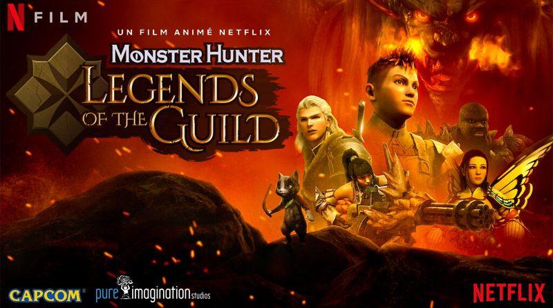 Monster Hunter : Legends Of The Guild