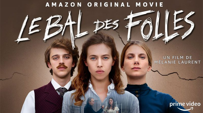 Le Bal Des Folles