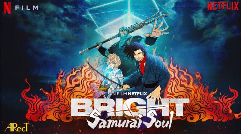 Bright : Samouraï Soul